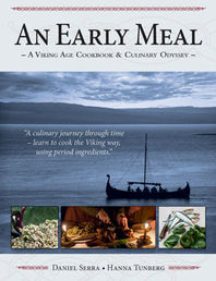 An Early Meal - A Viking Age Cookbook