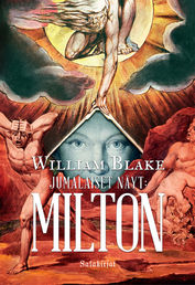 William Blake:  Jumalaiset näyt - Milton