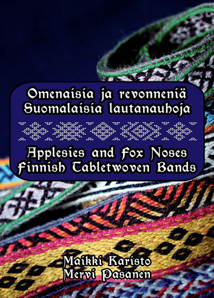 Applesies and Fox Noses - Finnish Tabletwoven Bands